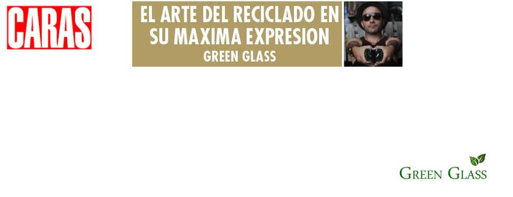 Green Glass revista CARAS